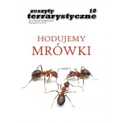 Hodujemy Mrówki Zeszyty Terrarystyczne nr 1-2/2014 (10)